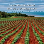 The Confederation Bridge/ Pont de la Conféderation