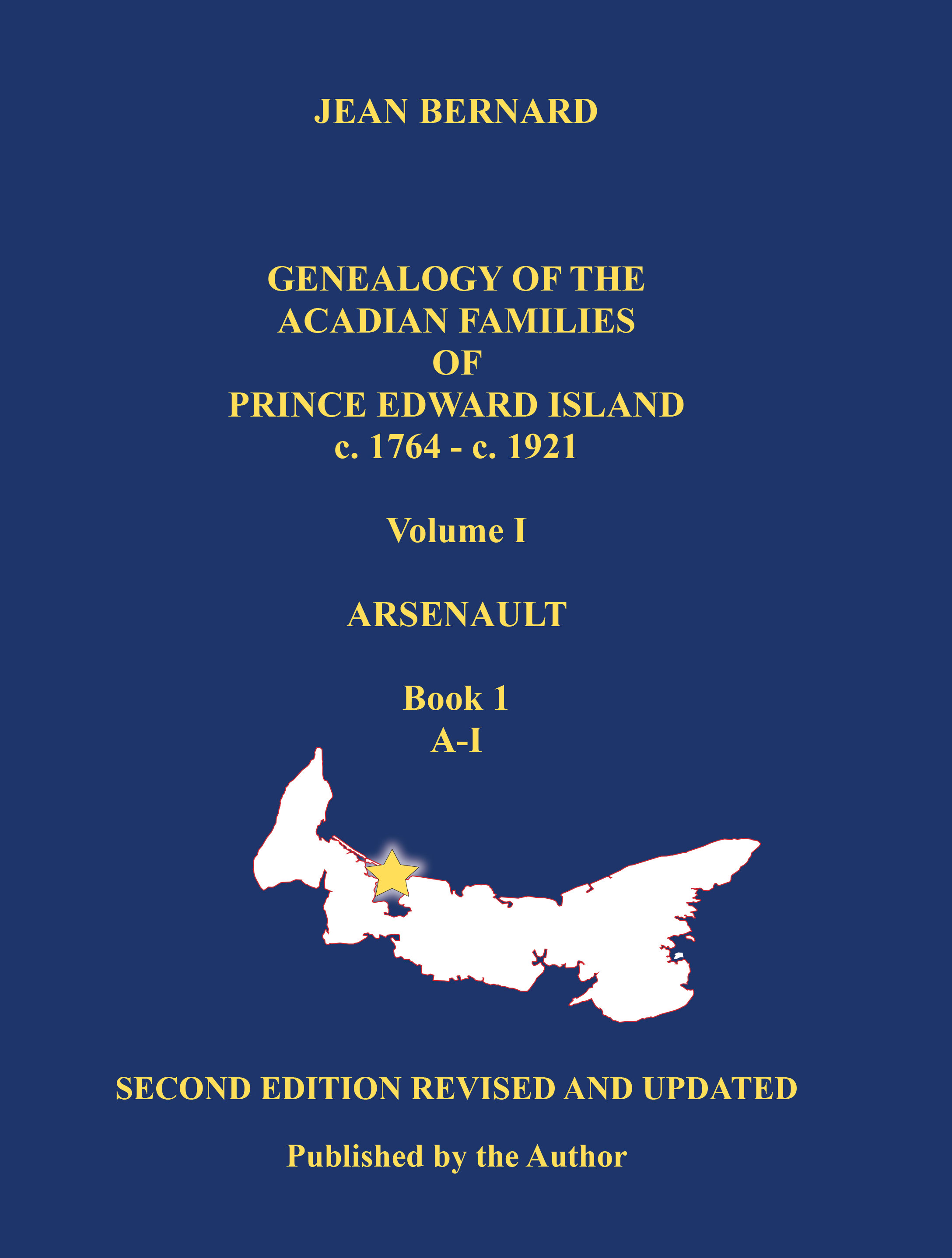 Genealogy of the Acadian Families of Prince Edward Island c. 1764–c. 1921