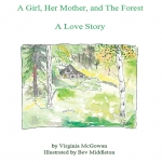 Book release: A Girl, Her Mother, and The Forest: A Love Story