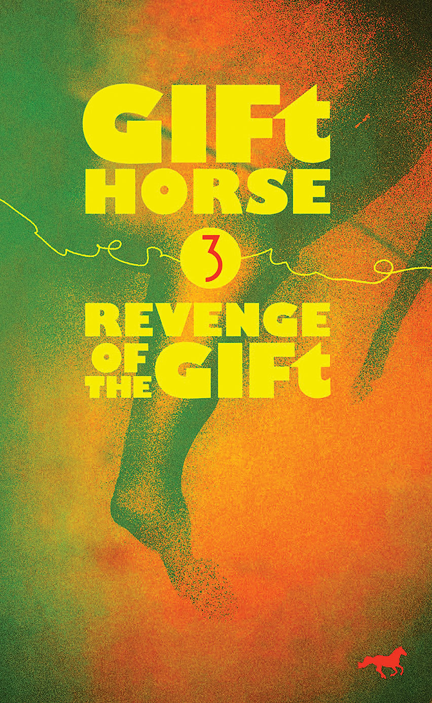 Book relesase: GIFt Horse:  Episode III—Revenge of the GIFt