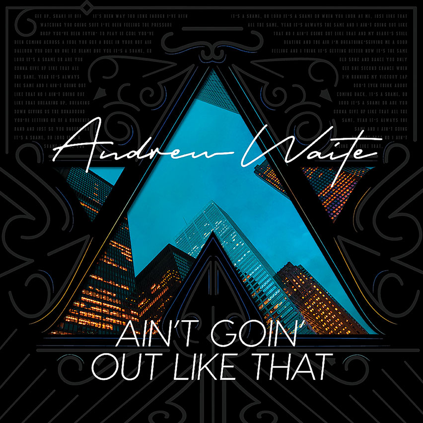 Single release: Ain't Goin' Out Like That