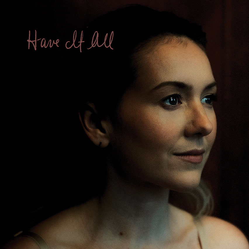 Single release: Have it All