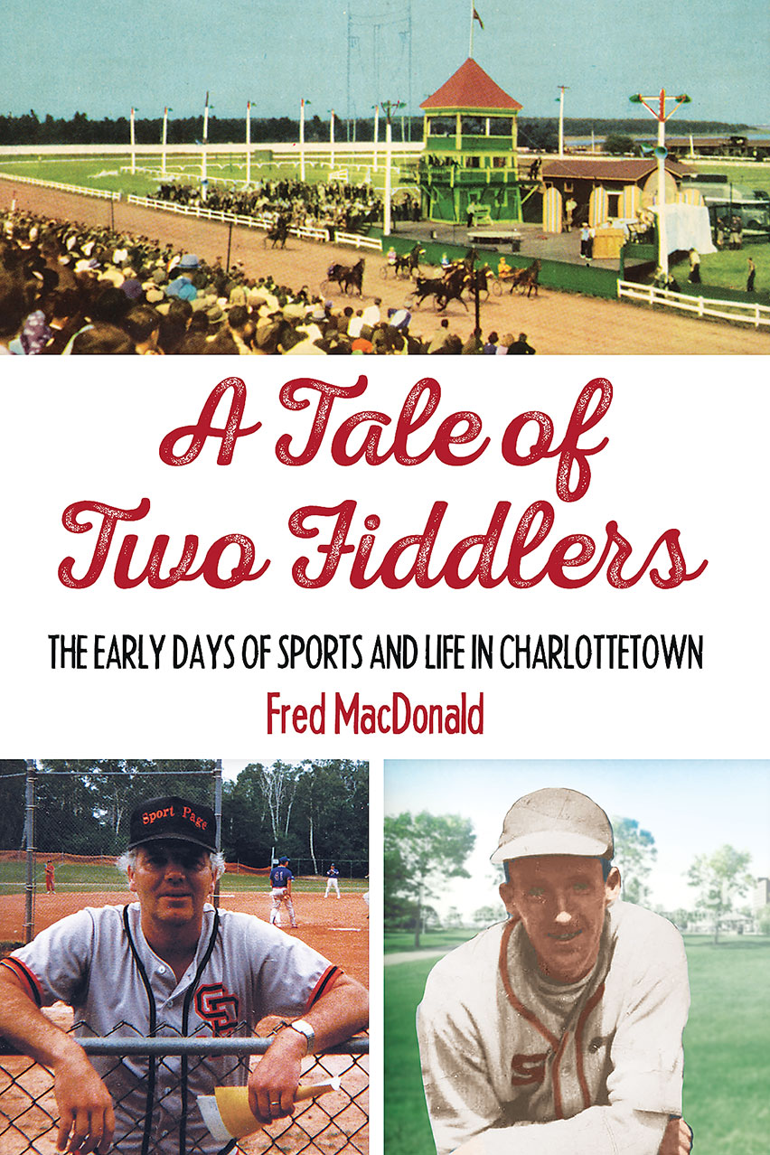 Book release: A Tale of Two Fiddlers: The Early Days of Sports and Life  in Charlottetown