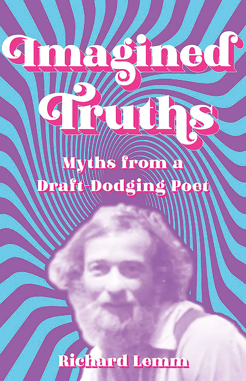 Book release: Imagined Truths: Myths from a Draft-Dodging Poet